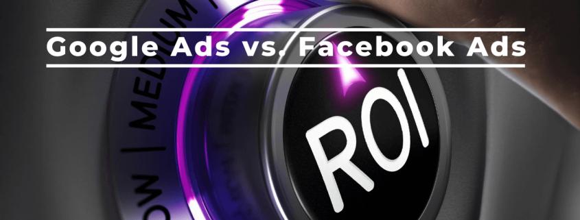 Koja platforma nudi najbolji povrat ulaganja (ROI) - Google oglasi ili Facebook oglasi?
